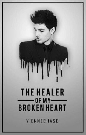 The Healer of my Broken Heart by iamviennechase