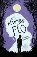 Los Planes de Flo. by 1Dairymoon