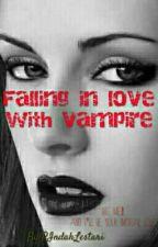Falling In Love With Vampire by RIndahLestari