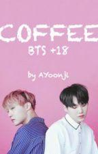 Coffee (BTS + 18) by AYoonji