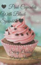 [ON HOLD]♡ Pink Cupcakes With Black Sprinkles || A Zane~chan/Zana Fanfic ♡ by DorkyIshTrash