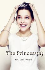 The Princess(a) by LutfiDintya