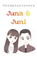 Juna&Juni? by coldplaylovers