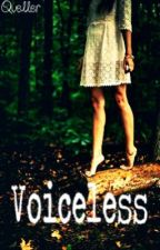 Voiceless by Queller