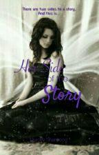 Her Side Of The Story (One-Shot) by Chocolatesandbooks