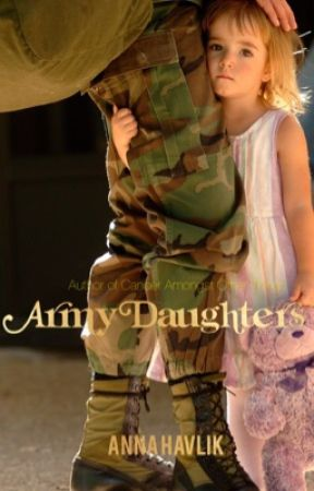 Army Daughters by AnnaHavlik