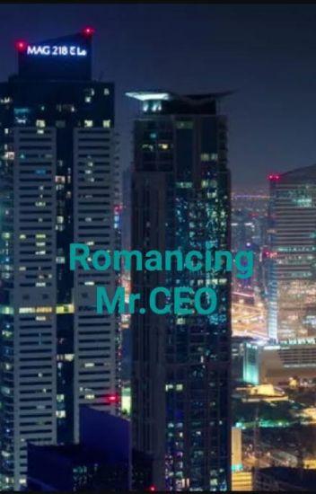 Romancing Mr. CEO