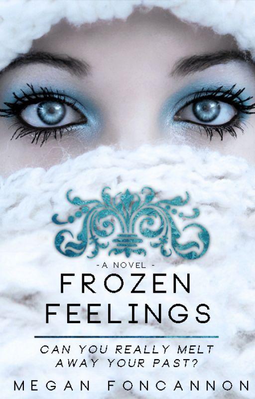 Frozen Feelings - NEW Version by MeganFoncannon