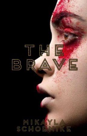 The Brave by Mikayla8253