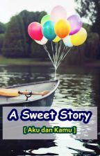 A Sweet Story by coklat_keju