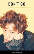 Don't go (Chanyeol x Seulgi) by cyismine61