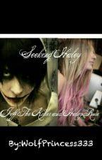 Seeking Haley * A Jeff The Killer Love story!* by Robsgirl666