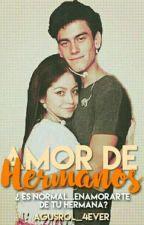 """Amor De Hermanos"".                                                 •Luston• by AgusRol_4ever"