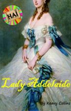 Lady Addelaide by HAI2017