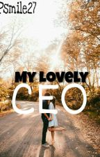 My lovely CEO by Psmile27