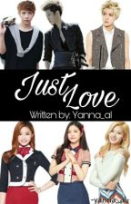 It Was Love II: Just Love [On-Hold]  by Yanna_al