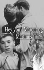 Hey you - Marcus og Martinus. by LrkeAndersen8