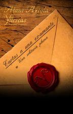 Cartas a una ex-amante, una solitaria pluma by AlainArtolaYllescas