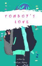 Tomboy's Love  by hulya_hanny