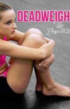 Dead weight by Dancer2025