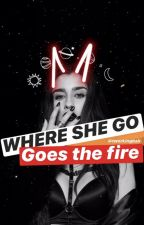 Where She Go, Goes the Fire. (CAMREN) Terminada. by twerkingball