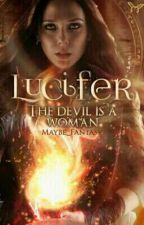 Lucifer - The devil is a woman #SpringAwards18 by aliferous-