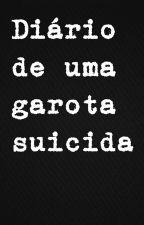 Diário de uma garota suicida  by avada_k3davra