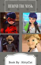Hidden love( miraculous ladybug and cat noir FANFIC) by kittycat2121