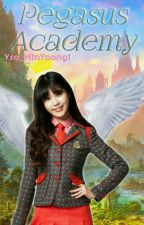 Pegasus Academy [EDITING] #PeopleChoiceFYWC2017 by Ysa_MinYoongi