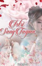 ISTRI SANG TAIPAN by idanova