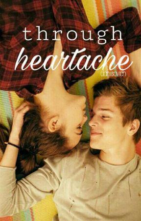 Through Heartache by Daniisovich