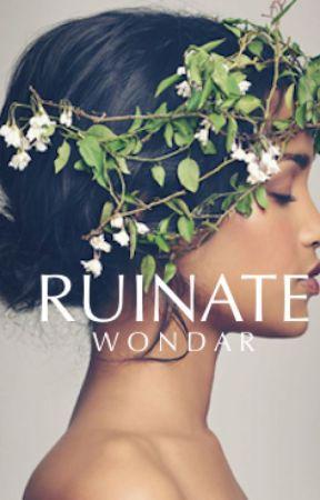 R u i n a t e by Wondar