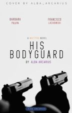 His Bodyguard by alba_arcarius