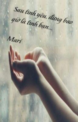 Đọc truyện Sau Tình Yêu Đừng Bao Giờ Là Tình Bạn