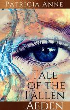 Tale of the Fallen Aeden by Patengpat