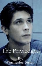 The Privileged**Bellamy Blake (Completed) by Winchester_Sister_