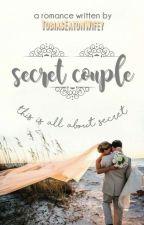 Secret Couple [COMPLETED] by ShabiraMarsya