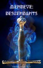 Mendeve: Descendants by sweet_addiction