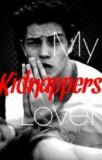 MY Kidnappers Lover by swaggie_faggie
