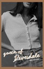 queen of riverdale by kkat0345