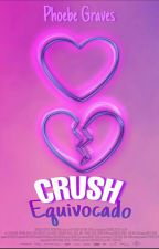 Crush equivocado by Phoebe-Graves