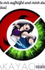 [Sasuke ff]Wenn du mir aufhilfst und mich dann zurücklässt... by AkayaChan94