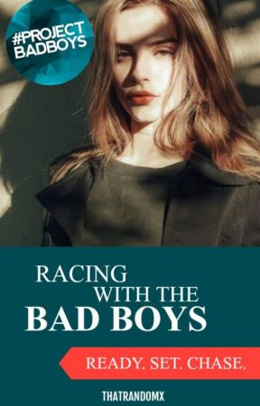 Racing With The Bad Boys by ThatRandomX
