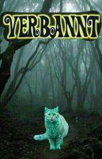 VERBANNT by Warriorcatsherz