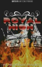 Royal High by GatcheYonbe