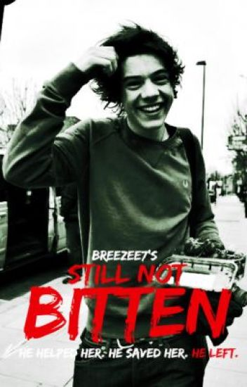 Still not bitten (Zombie apocalypse) Harry Styles