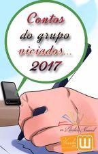 Contos de Quinta 2017 (criados por integrantes do Viciados em Wattpad) by ViciadasWattpad