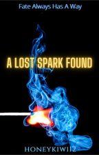 A lost spark found by ashleyshadow12