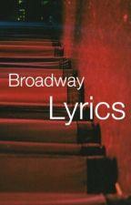 Broadway Lyrics by strangerer_things
