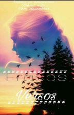 """Frases&Versos"" by ThalianneBarros"